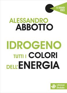 Intervista all'autore del Volume 'Idrogeno, tutti i colori dell'energia'