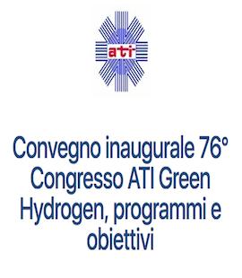 """Annuncio Evento inaugurale del 75° convegno nazionale ATI """"Green Hydrogen, programmi ed obiettivi"""" – Mercoledì 15 settembre 2021 ore 15:30"""